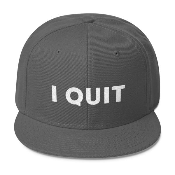 I Quit Hat White