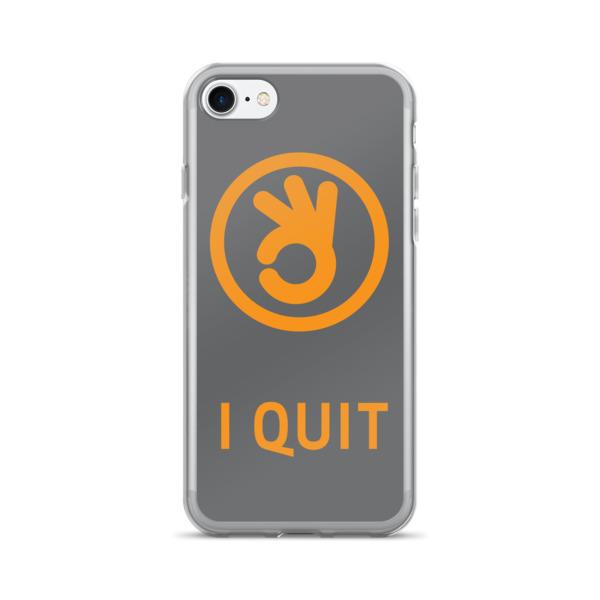 I Quit Case 7/7+ Orange