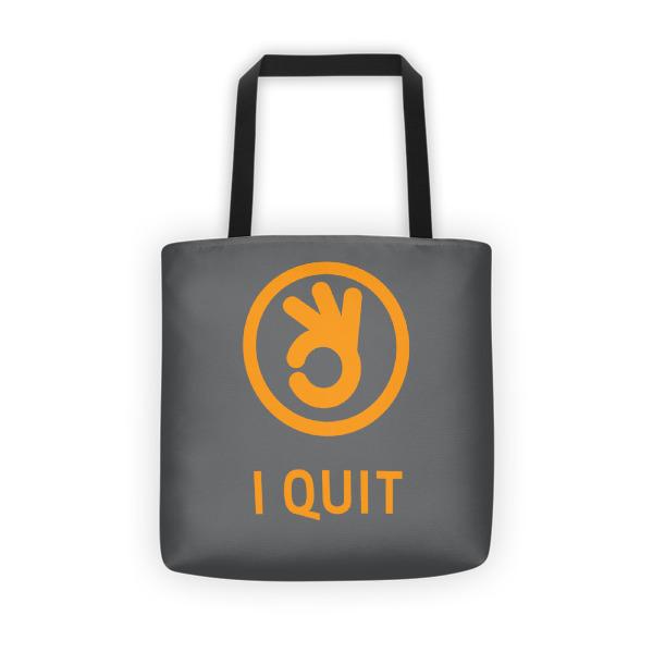 I Quit Tote Orange