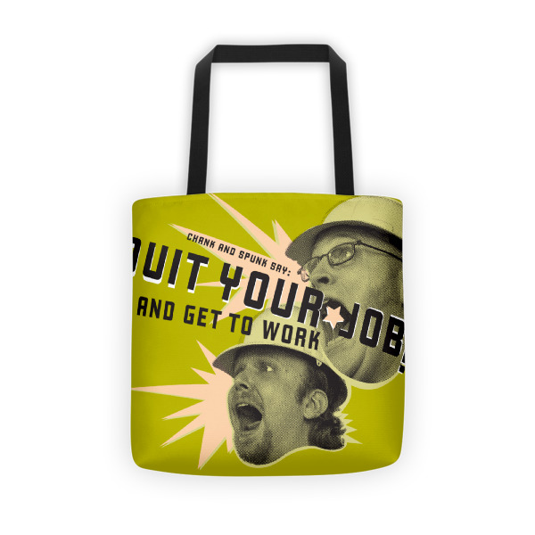 Quit Your Job Tote