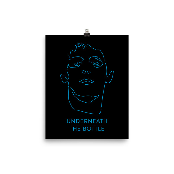 Underneath the Bottle Poster