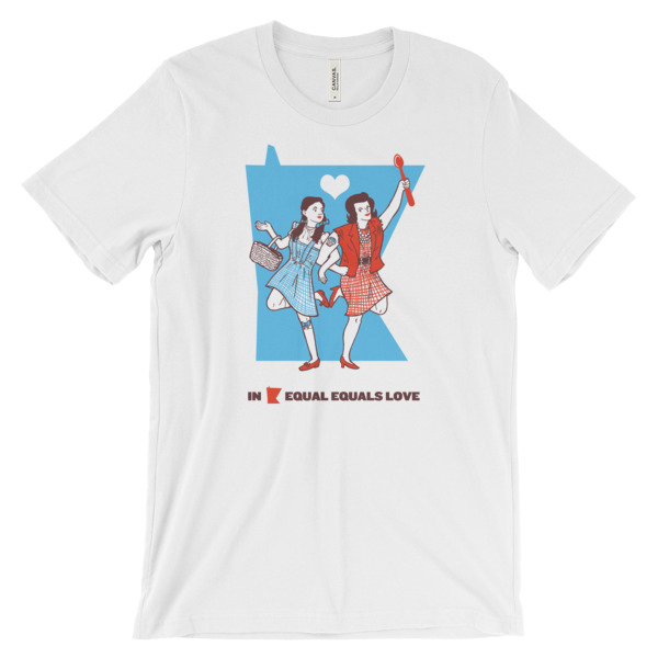 Equal Equals Love Tee Dorothy & Betty