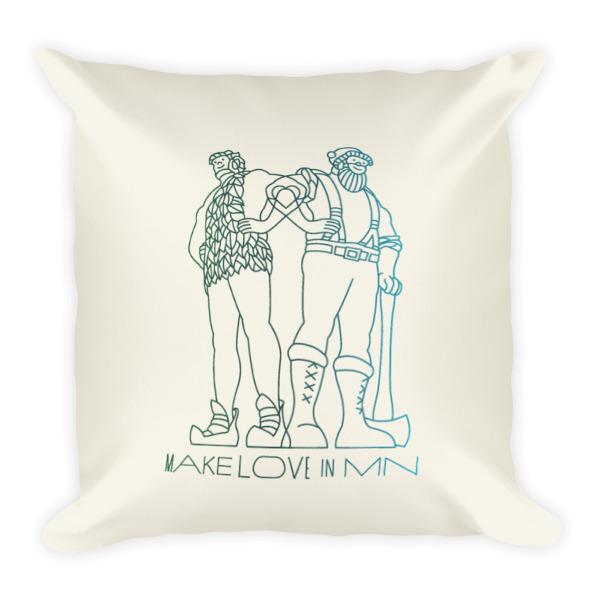 Make Love in MN Pillow