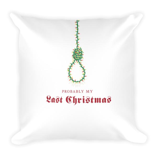 Last Christmas Pillow Square