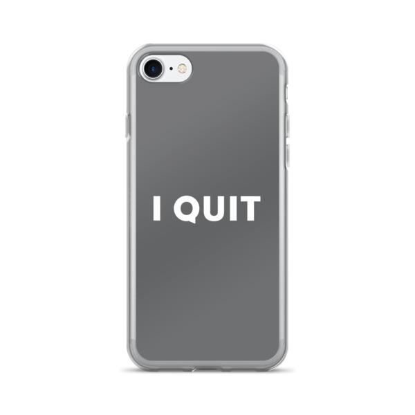 I Quit Case 7/7+ White