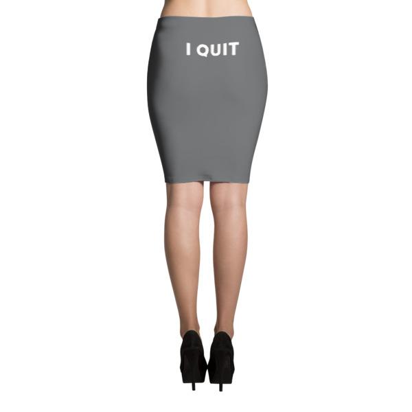 I Quit Skirt White on Gray