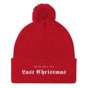 Last Christmas Beanie Pom Pom