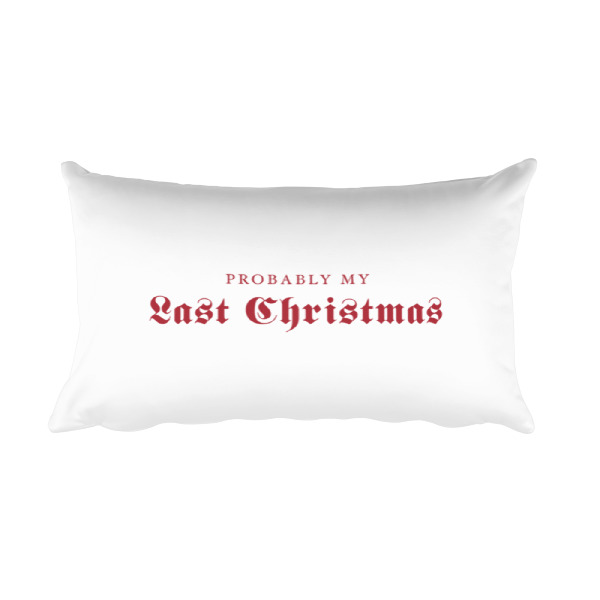 Last Christmas Pillow Rectangular