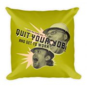 Quit Your Job Pillow