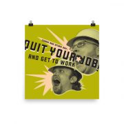 Quit Your Job Poster