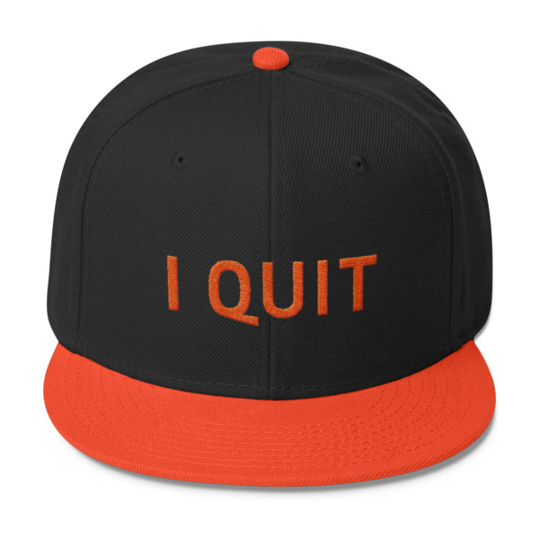 I Quit Hat Orange Wordmark