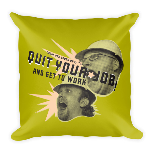 Quit Your Job Pillow