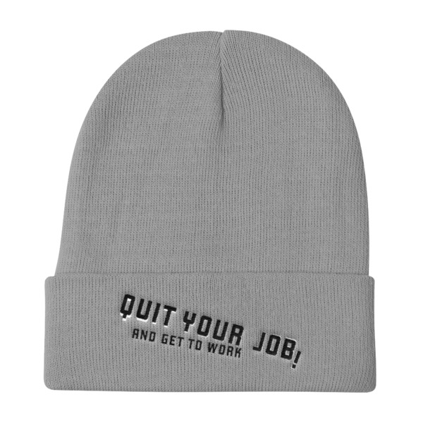 Quit Your Job Beanie
