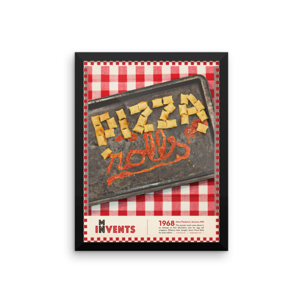 Pizza Rolls Poster Framed