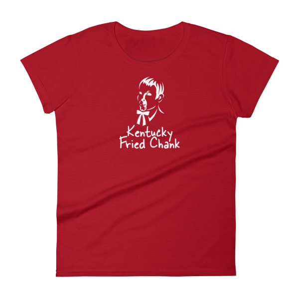 Kentucky Fried Chank Tee Women